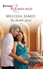 The Sheikh's Jewel by Melissa James