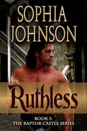 Ruthless by Sophia Johnson