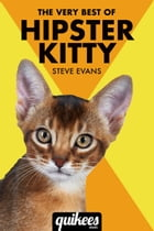 The Very Best of Hipster Kitty by Steve Evans