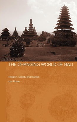 Book The Changing World of Bali by Howe, Leo