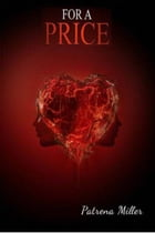 For A Price by Patrena Miller