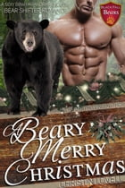 A Beary Merry Christmas by Christin Lovell