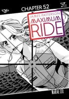 Maximum Ride: The Manga, Chapter 52 by James Patterson