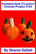 Small Pumpkin/Jack OLantern Crochet Project #754