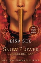Snow Flower and the Secret Fan: A Novel Cover Image