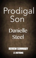 Prodigal Son by Danielle Steel - Review Summary by J.T. Rothing