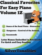 Classical Favorites for Easy Piano Volume 1 Z by Silver Tonalities