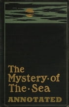 The Mystery of the Sea (Annotated) by Bram Stoker