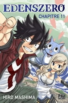 Edens Zero Chapitre 011: Machina maker by Hiro Mashima