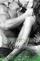 Lost Without You: Winters Book 2 by Annalise Blaze