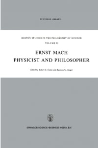 Ernst Mach: Physicist and Philosopher