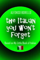 The Italian You Won't Forget by Alfonso Borello
