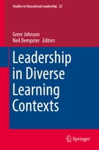 Leadership in Diverse Learning Contexts by Greer Johnson