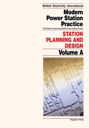 Station Planning and Design: Incorporating Modern Power System Practice by P.C. Martin