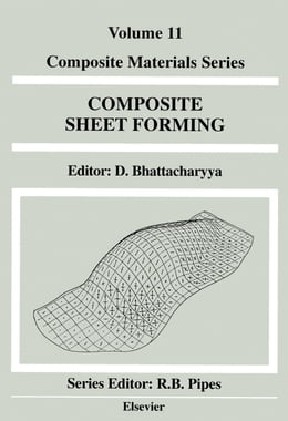 Book Composite Sheet Forming by Bhattacharyya, D.