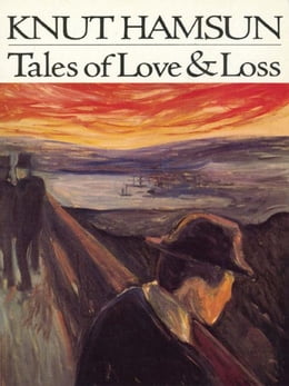 Book Tales of Love & Loss by Knut Hamsun