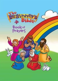 The Beginner's Bible Book of Prayers