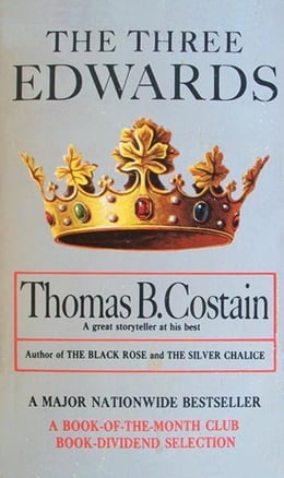 Book The Three Edwards by Thomas B. Costain