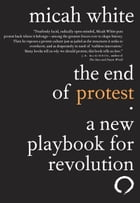 The End of Protest Cover Image