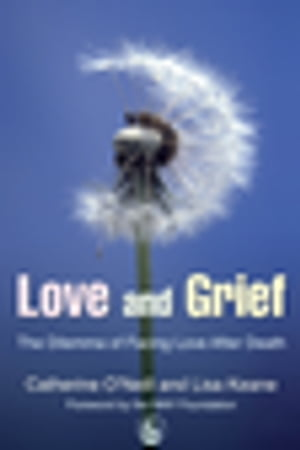 Love and Grief The Dilemma of Facing Love After Death