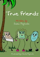 True Friends by Susan Fayinka