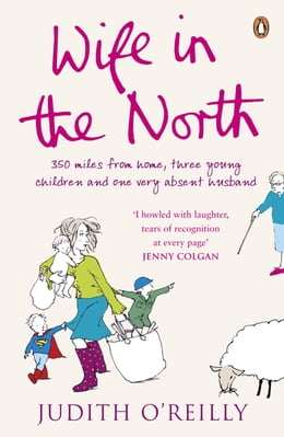 Book Wife in the North by Judith O'Reilly