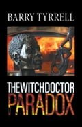 The Witchdoctor Paradox f9f72a11-7ce3-405e-aae7-7c08681b4ce6