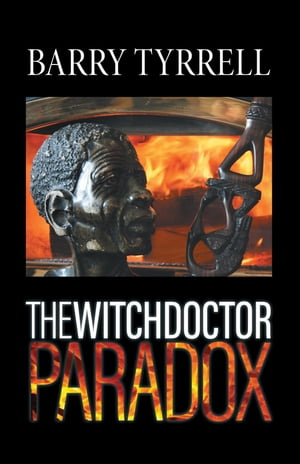 The Witchdoctor Paradox by Barry Tyrrell