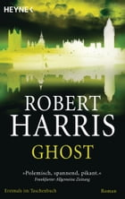Ghost: Roman by Robert Harris