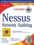 Nessus Network Auditing: Jay Beale Open Source Security Series
