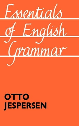 Book Essentials of English Grammar by Jespersen, Otto