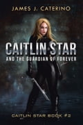Caitlin Star and the Guardian of Forever e1d6cd6d-ac52-48c8-9cd9-a0952ac8711f