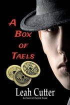 A Box of Taels by Leah Cutter
