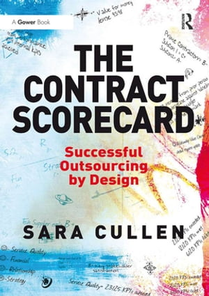 The Contract Scorecard Successful Outsourcing by Design