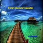 19 Short Stories for Inspiration by Elan Mufti