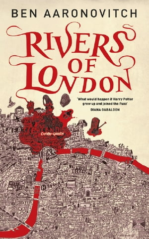 Rivers of London The First PC Grant Mystery