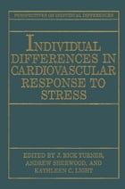 Individual Differences in Cardiovascular Response to Stress