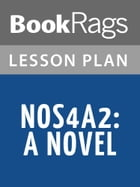 NOS4A2: A Novel Lesson Plans by BookRags