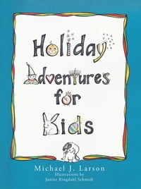 Holiday Adventures for Kids