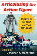 Articulating the Action Figure a5e6333e-1471-46d2-9cee-1c4ead0637a6