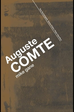 Book Auguste Comte by Gane, Mike