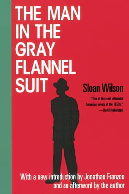 Book The Man in the Gray Flannel Suit by Sloan Wilson