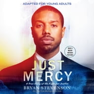 Just Mercy (Movie Tie-In Edition, Adapted for Young Adults)