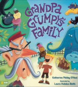Book Grandpa Grumpy's Family by Katherine Pebley O'Neal