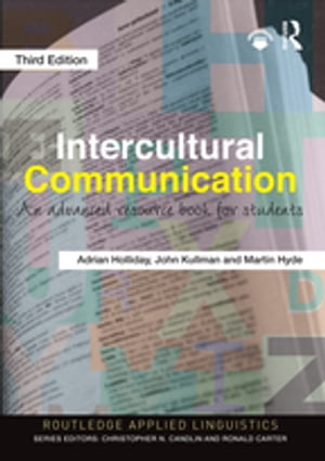 Intercultural Communication An Advanced Resource Book for Students