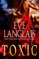 Toxic: A Vampire Romance by Eve Langlais