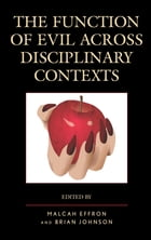 The Function of Evil across Disciplinary Contexts