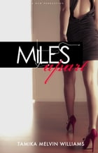 Miles Apart by Tamika Melvin-Williams