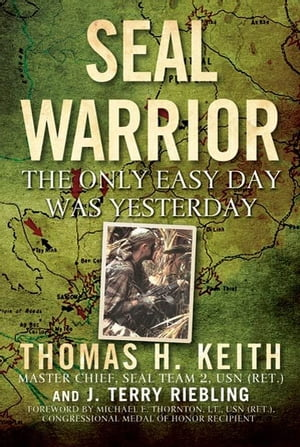 SEAL Warrior Death in the Dark: Vietnam 1968--1972