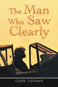 The Man Who Saw Clearly a2743ff5-e2ce-4903-aae0-ce3056f25b36